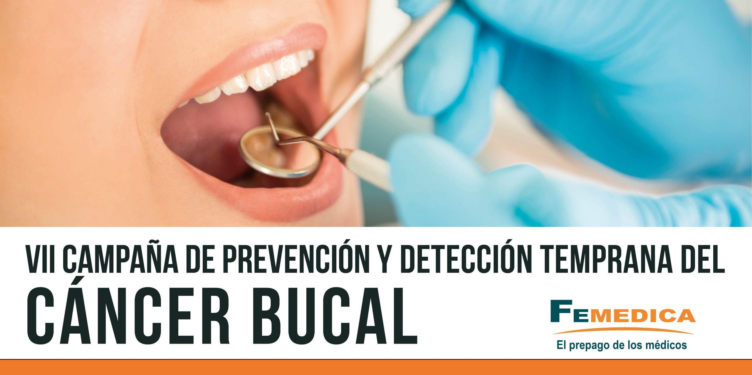 Cancer bucal campana, Cancer bucal prevencion